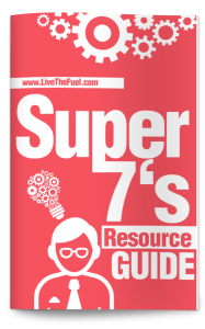 Your Super 7's Resource Guide from LIVETHEFUEL