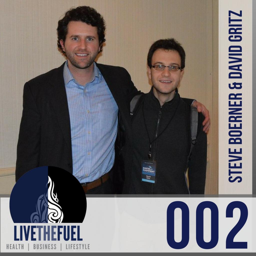002-Steve-Boerner-David-Gritz-LIVETHEFUEL