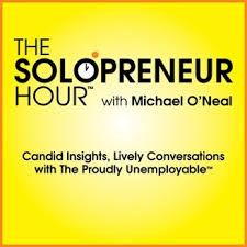 Solopreneur Hour Michael ONeal