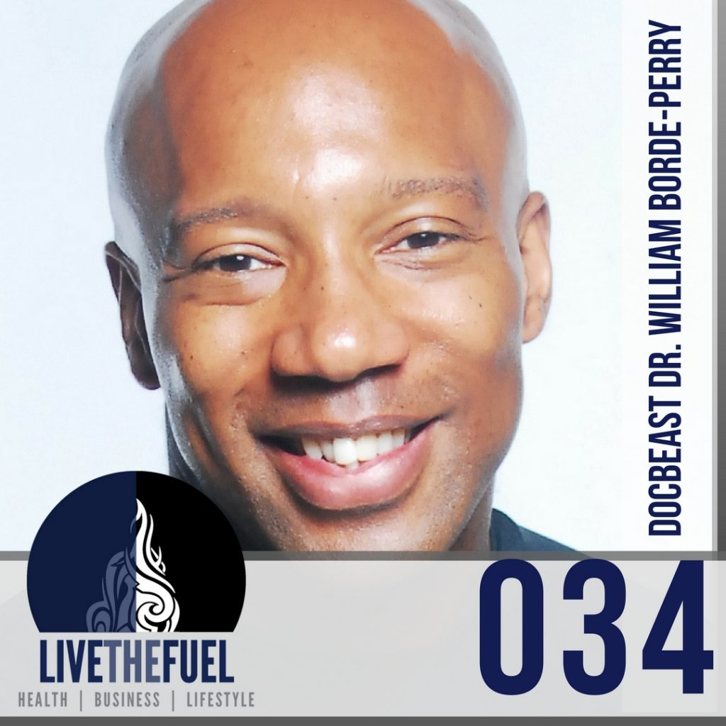 034-docbeast-dr-william-borde-perry-on-livethefuel