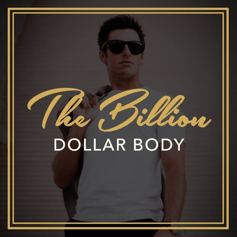 The Billion Dollar Body Nicholas Bayerle LIVETHEFUEL