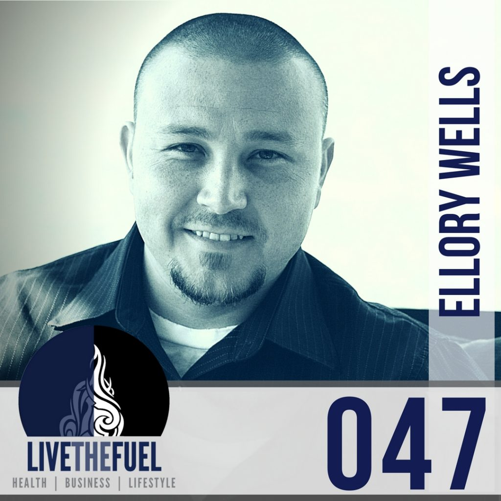 047- Ellory Wells Exit Strategy on LIVETHEFUEL