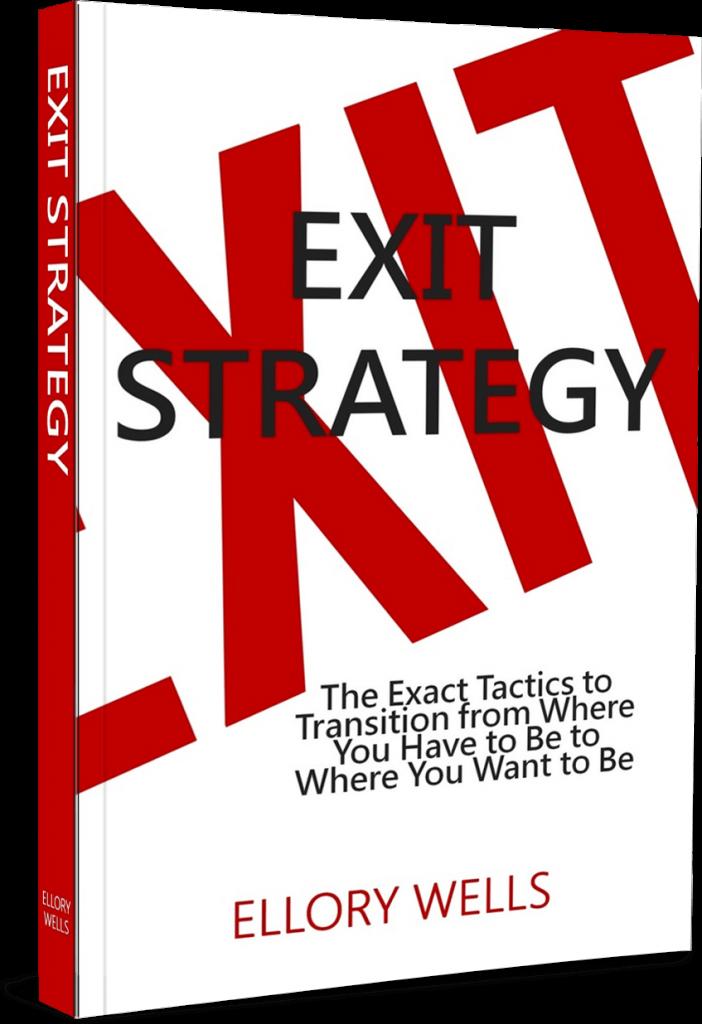 Exit-Strategy-Book-Ellory-Wells-LIVETHEFUEL