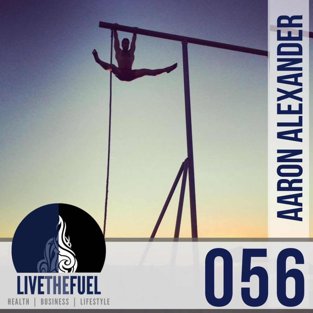 056: Align Therapy & Podcast with Aaron Alexander