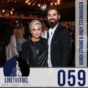 059 Randi Strong Productions and Andy Steinhauser on LIVETHEFUEL