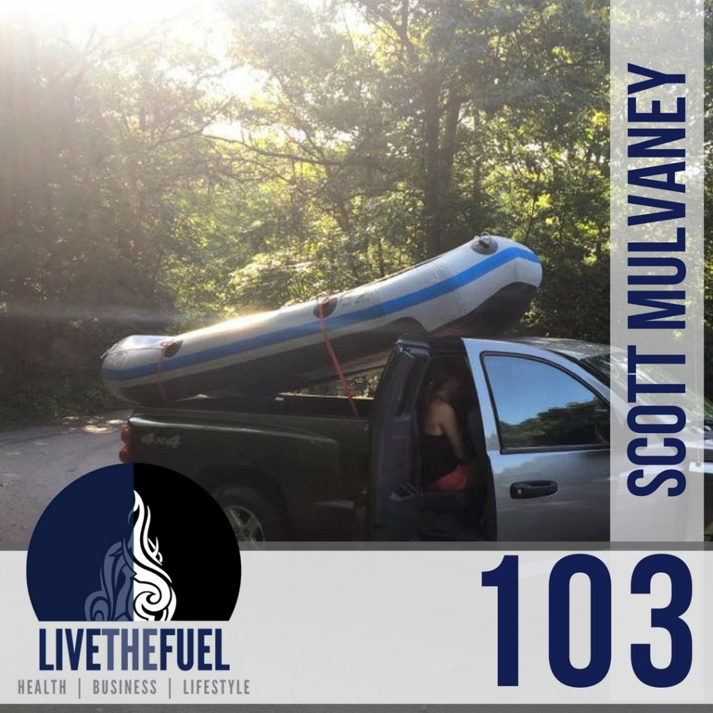 103: Whitewater Rafting and Taking the Good Out of Life