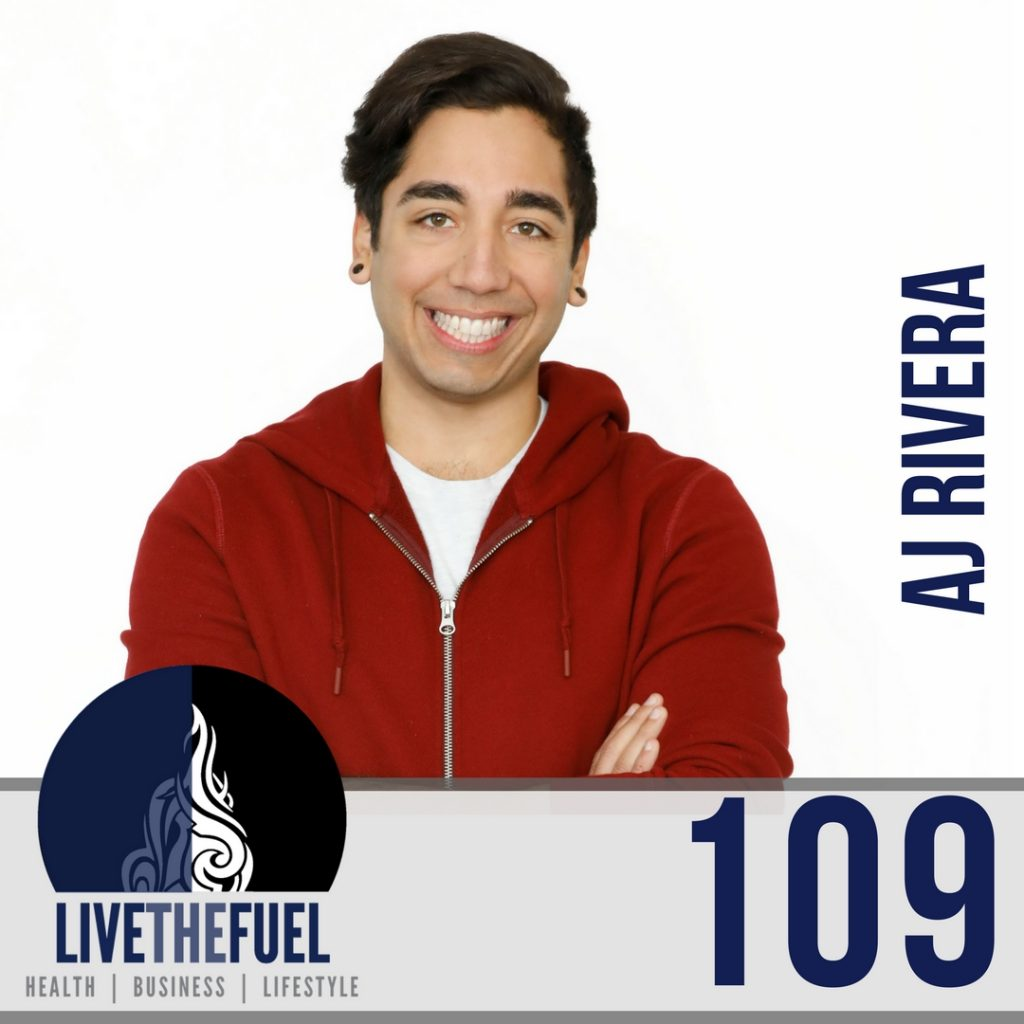 Episode 109: Become FitPro Heroes with The Real AJ Rivera on LIVETHEFUEL