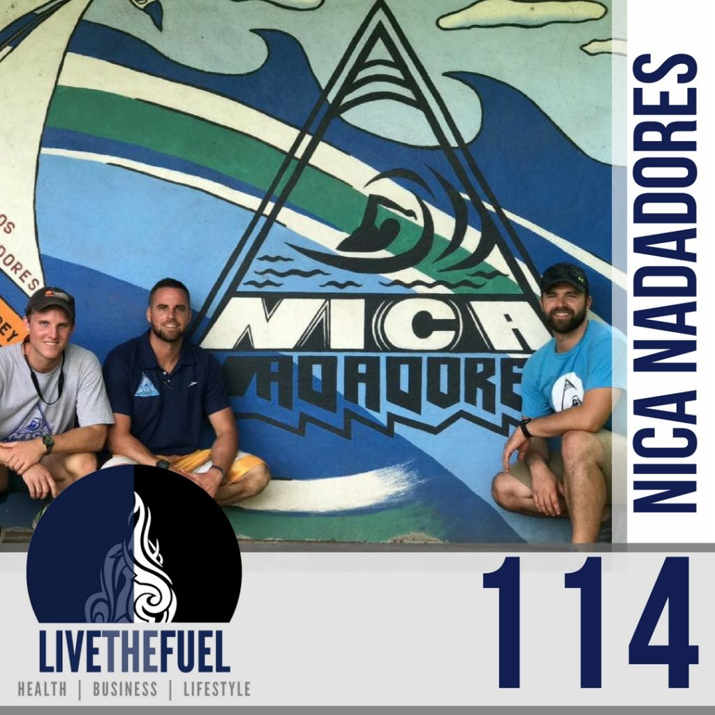 Making a Swimming Difference with Nica-Nadadores cofounders Scot Robison, Timmy Hayes, Kyle Shoemaker, on LIVETHEFUEL