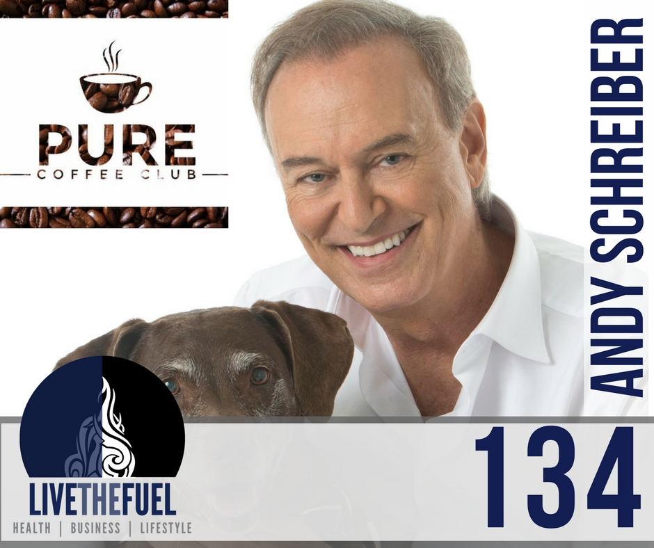 134: All Natural Energy with Pure Coffee Club Andy Schreiber