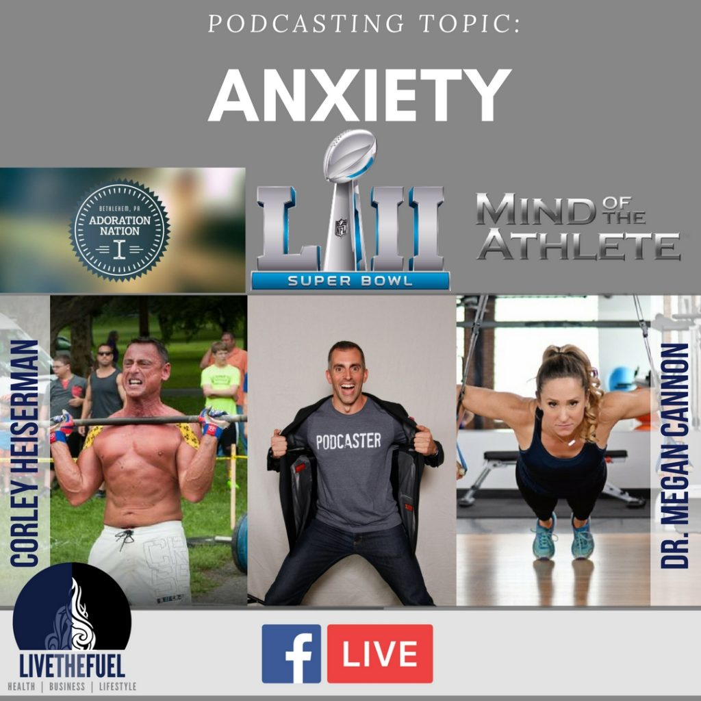 152: Anxiety, the Super Bowl, and CrossFit Adoration with Dr. Megan Cannon and Corley Heiserman