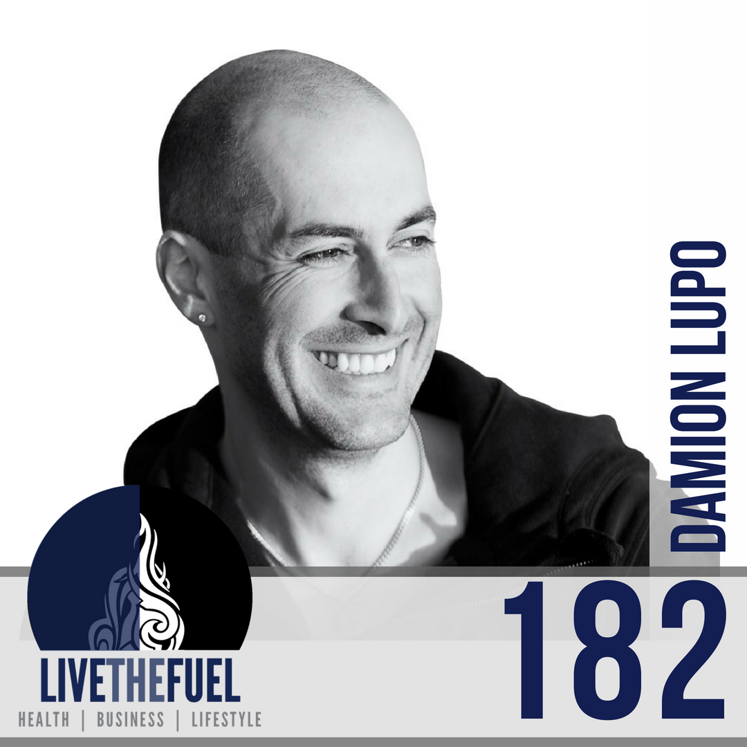 Damion Lupo on LIVETHEFUEL Podcast