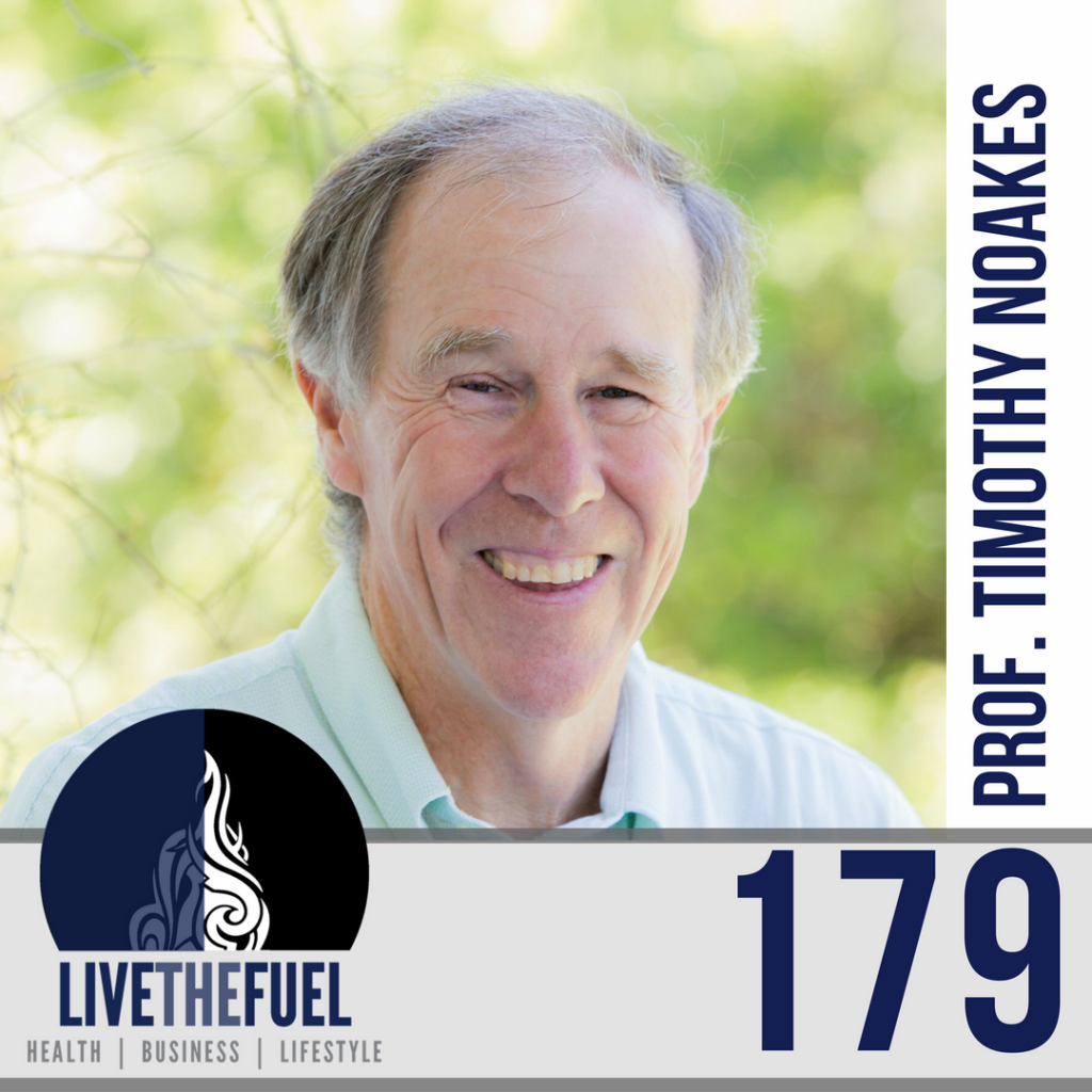 179: A Healthy Legal Battle with Dr. Timothy Noakes of The Noakes Foundation