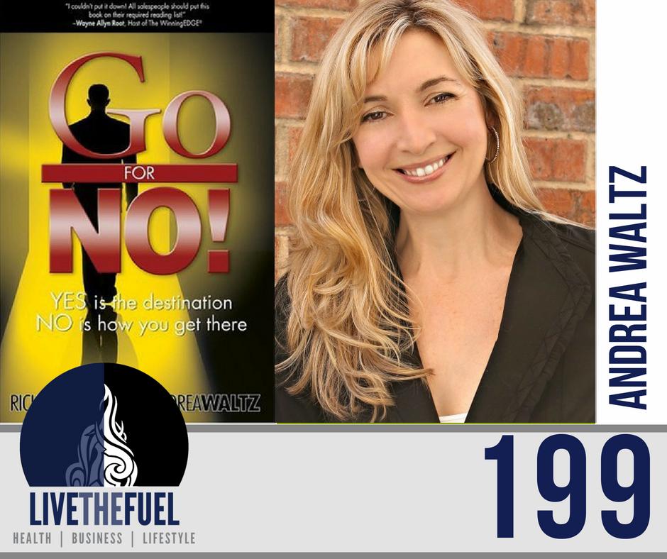 Podcast 199: Go For No Andrea Waltz