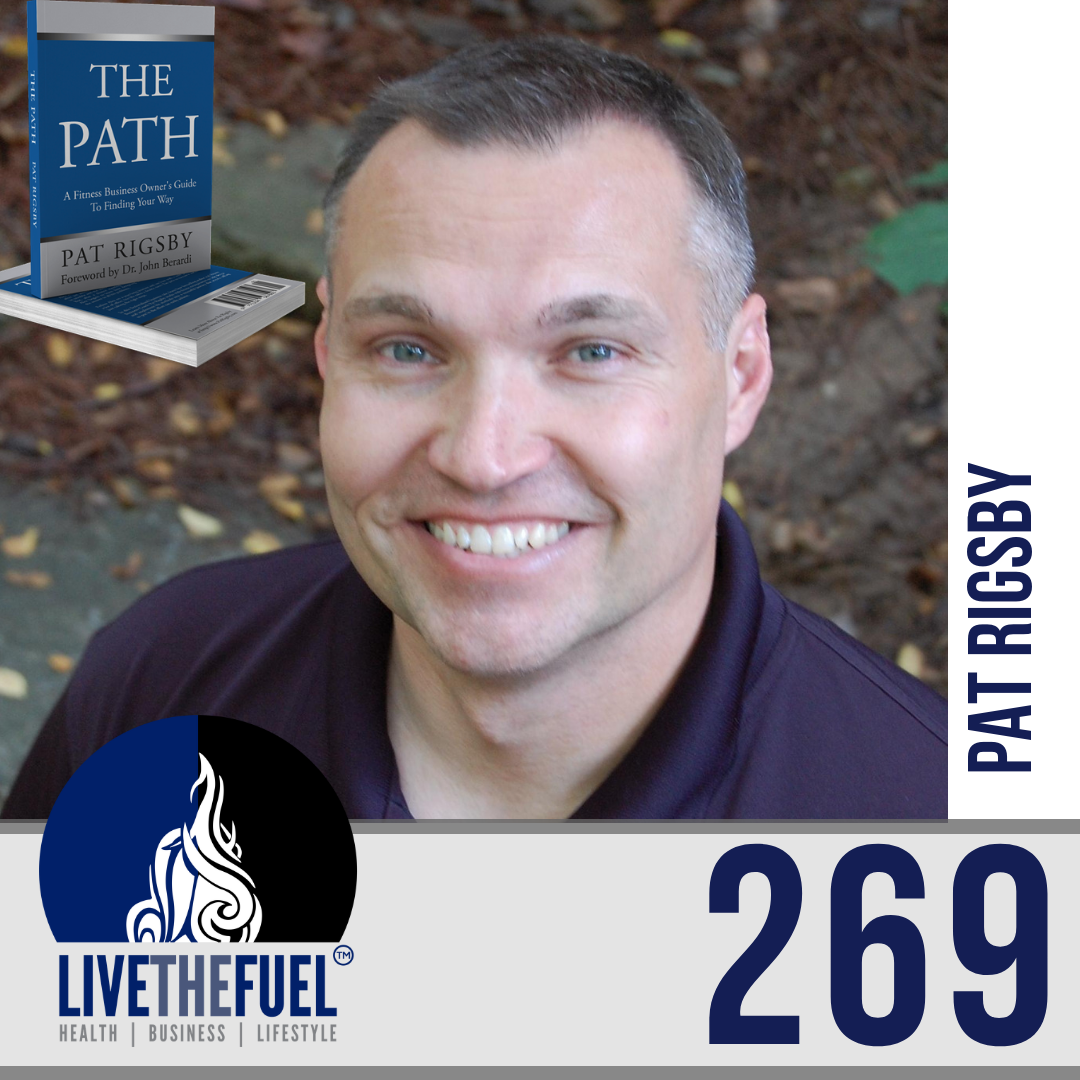 Follow @PatRigsby5 Podcast 269: Fitness Entrepreneur Lifestyle, PANS & PANDAS