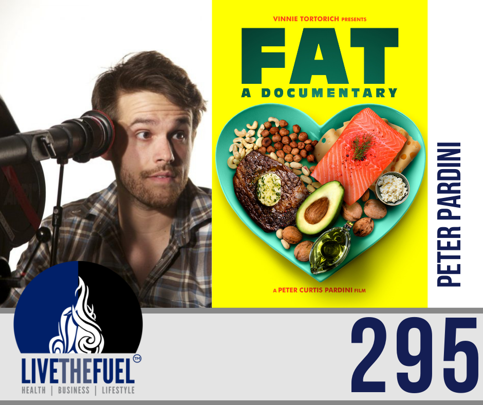 295: FAT a documentary Film Director Peter Pardini