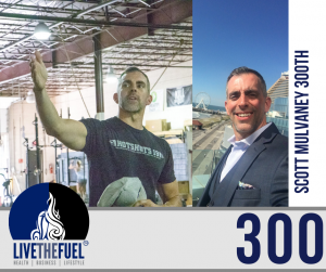 300 Podcasts, 3 Years of Podcasting, and a Hotshots Sabbatical, with Scott Mulvaney LIVETHEFUEL