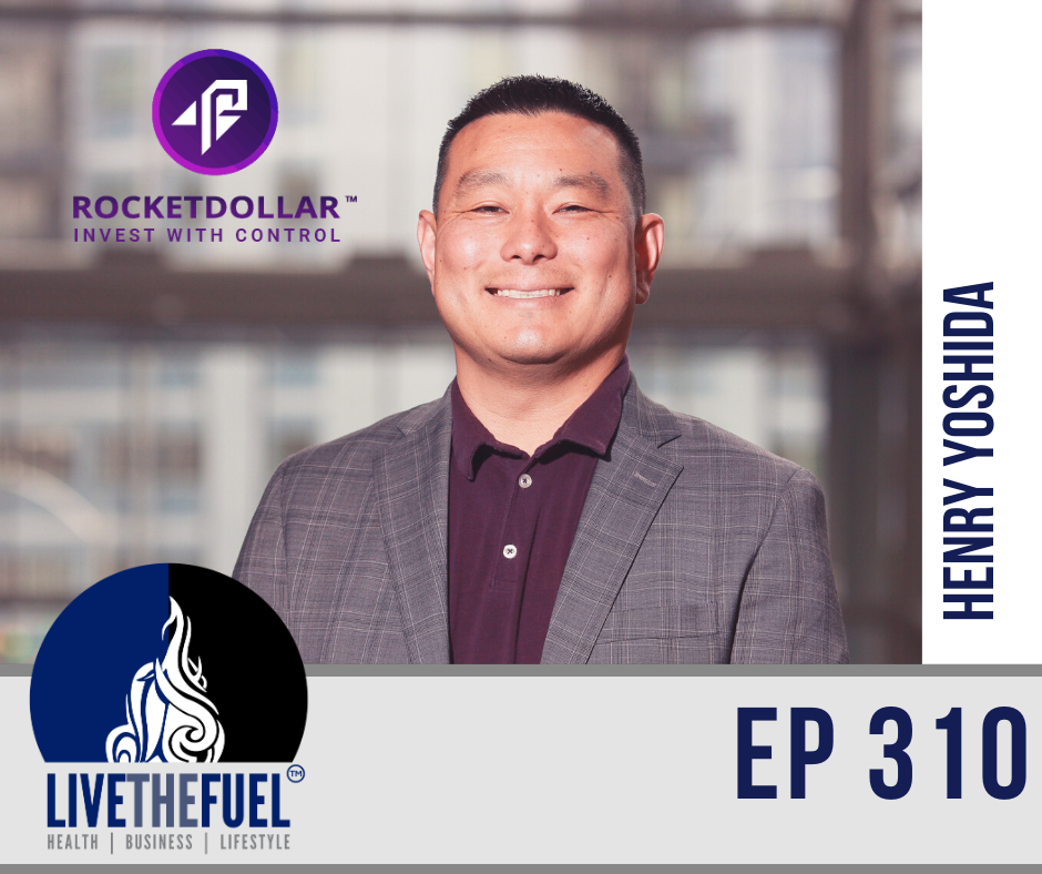 Rocket Your Dollar Investing with Henry Yoshida ep 310