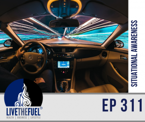 Situational Awareness for #FUELUP Friday ep 311