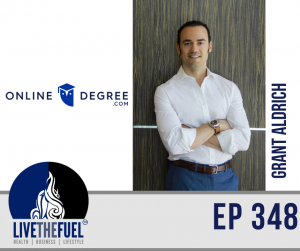 Health, Upskill Yourself, & Online Education with Grant Aldrich of Online Degree