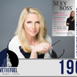 196: The Chief Sexy Boss Herself, Entrepreneur and Author, Heather Havenwood
