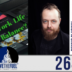 Business Podcast 264: Attack Work-Life Balance and ATTCK Marketing