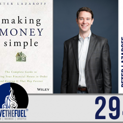Business Podcast 294: Turning Career Success into Financial Success with Peter Lazaroff